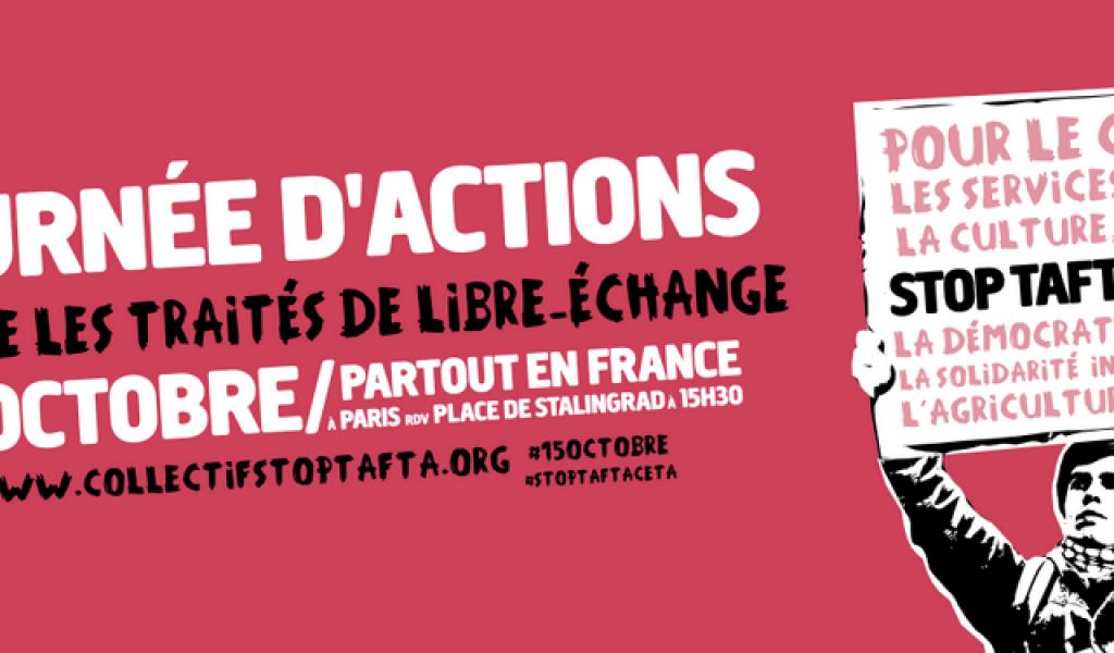 Une grande journée d'action contre les traitées de libre échange est prévue le 15 octobre 2016 - Crédit : Attac